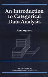 An Introduction to Categorical Data Analysis (Wiley Series in Probability and Statistics) by Alan Agresti (1996-02-08)