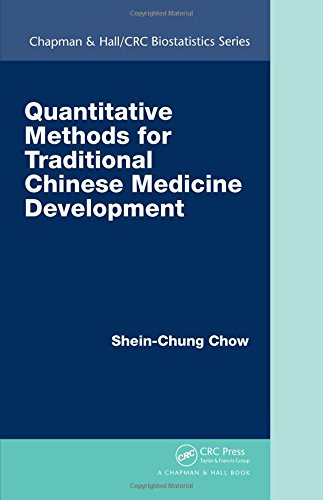 Quantitative Methods for Traditional Chinese Medicine Development (Chapman & Hall/CRC Biostatistics, Band 83)