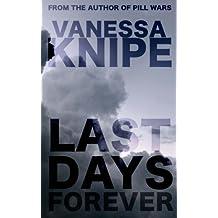 Last Days Forever