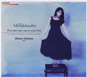 Mendelssohn : Romances sans paroles - Fantaisie écossaise - Variations sérieuses