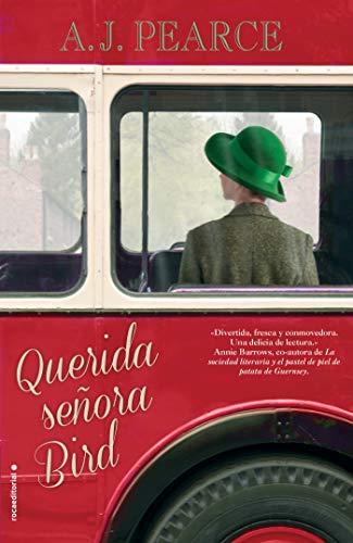 Querida señora Bird (Novela) por A.J. Pearce