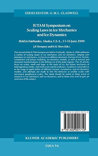 IUTAM Symposium on Scaling Laws in Ice Mechanics and Ice Dynamics: Proceedings of the IUTAM Symposium held in Fairbanks, Alaska, U.S.A., 13–16 June 2000 (Solid Mechanics and Its Applications)