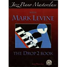 Jazz Piano Masterclass The Drop 2 (with CD)
