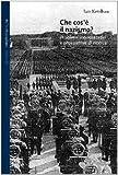 Che cos'è il nazismo? Problemi interpretativi e prospettive di ricerca