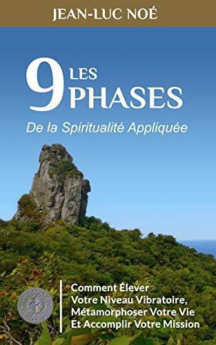 Les 9 phases de la spiritualité appliquée