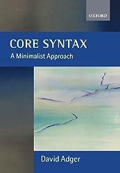Core Syntax: A Minimalist Approach (Core Linguistics) (Core Linguists)