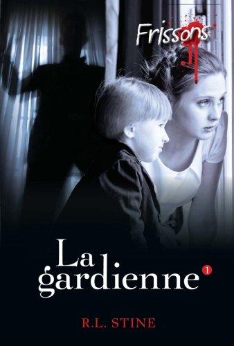 FRISSONS - LA GARDIENNE 1