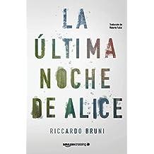 La última noche de Alice (Spanish Edition)