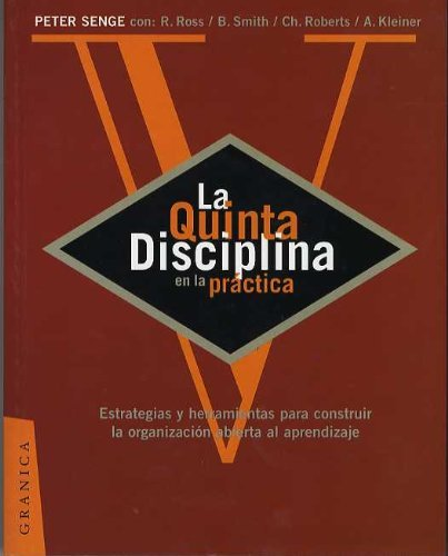 La Quinta Disciplina en la Practica (Spanish Edition) by Peter Senge (1998-11-11)