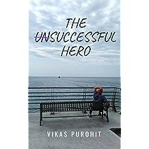 The Unsuccessful Hero