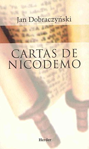 Cartas De Nicodemo Spanish Edition