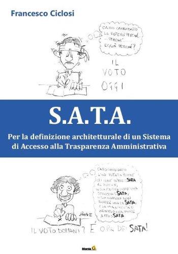 S.A.T.A. Per la definizione architetturale di un sistema di accesso alla trasparenza amministrativa