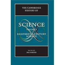 The Cambridge History of Science: Volume 4, Eighteenth-Century Science
