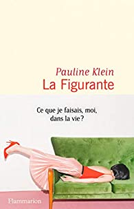 La figurante par Pauline Klein
