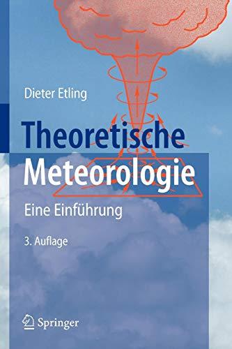 Theoretische Meteorologie: Eine Einführung (German Edition)