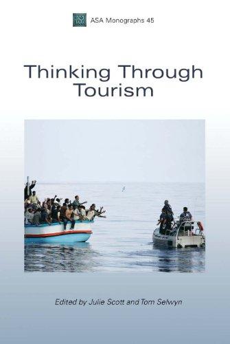 Thinking Through Tourism (Association of Social Anthropologists Monographs)