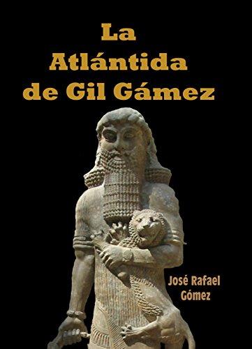 La Atlántida de Gil Gámez por José Rafael Gómez
