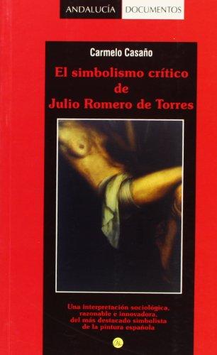 El Simbolismo Crítico De Julio Romero De Torres