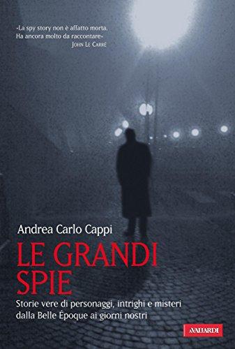 Le grandi spie
