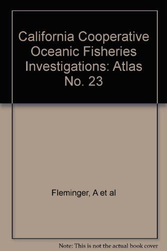 California Cooperative Oceanic Fisheries Investigations: Atlas No. 23