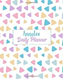 Annalee Daily Planner - 100 Sheet 8x10 inches for Diary, Planners, Notes, for Girls, Woman, Children and Initial name on Matte Pastel Design Cover , Annalee Daily Planner