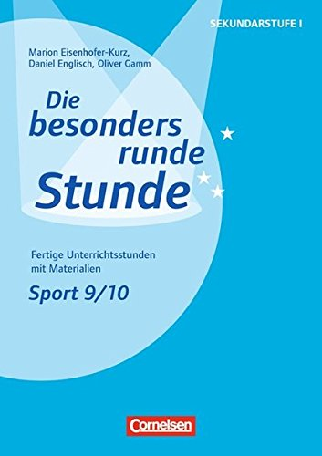 Die besonders runde Stunde - Sekundarstufe I - Sport: Sport: Klasse 9/10: Fertige Unterrichtsstunden mit Materialien. Kopiervorlagen (Football Red Flag)
