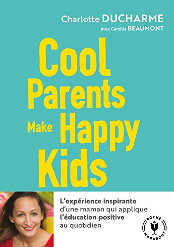 Cool parents make happy kids