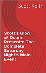 Scott's Blog of Doom Presents:  The Complete Saturday Night's Main Event (English Edition)