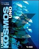 I libri di Kosmos. Per la Scuola media. Con espansione online: 1