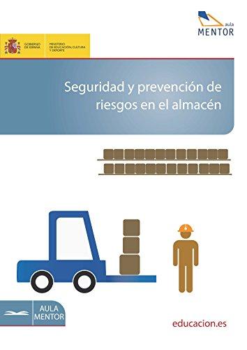 Seguridad y prevención de riesgos en el almacén por Juan José Rubio Ferrer