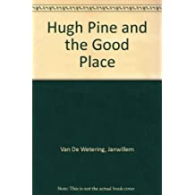 Hugh Pine and the Good Place