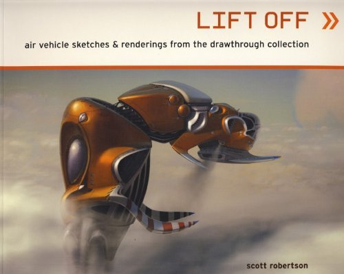 Lift Off by Scott Robertson (2010-06-25)