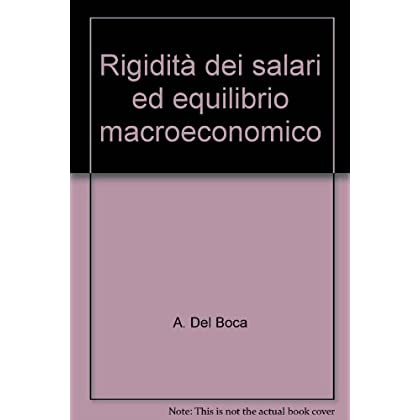 Rigidità Dei Salari Ed Equilibrio Macroeconomico