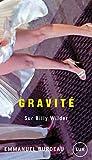 Gravité - Sur Billy Wilder