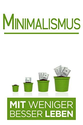 Minimalismus: Mit weniger besser Leben (Seine Ihrs Pullover)