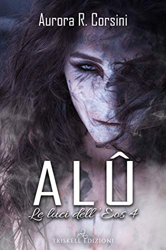 Alû (Le luci dell'Eos Vol. 4)
