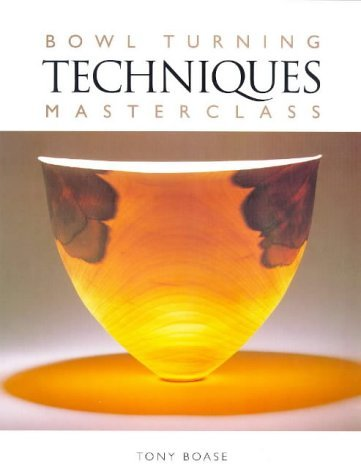 bowl-turning-techniques-masterclass-by-tony-boase-june-302000