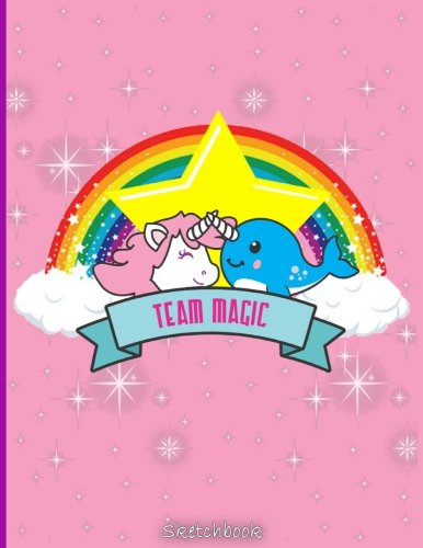 Sketchbook: Team Magic Unicorn Narwhal Best Friends Sketchbook for Girls, Narwhal Lovers, Unicorn Lovers and Boys: 105+ Pages of 8.5