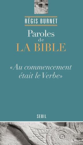 Paroles de la Bible par Régis Burnet