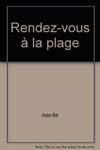 Rendez Vous a la Plage par Ada Bé, Ercho