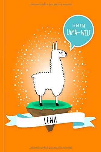 Lena - Es ist eine Lama-Welt: Personalisiertes Lama Buch mit Namen auf dem Cover und im Innenteil