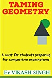 Best Geometry Textbook - Taming Geometry: A Must for Students Preparing Review
