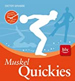 Muskel-Quickies - Dieter Grabbe