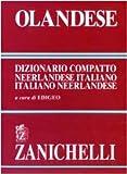 Image de Olandese. Dizionario compatto neerlandese-italiano