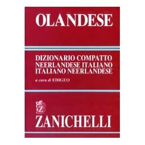 Olandese. Dizionario compatto neerlandese-italiano