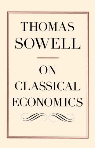 On Classical Economics por Thomas Sowell