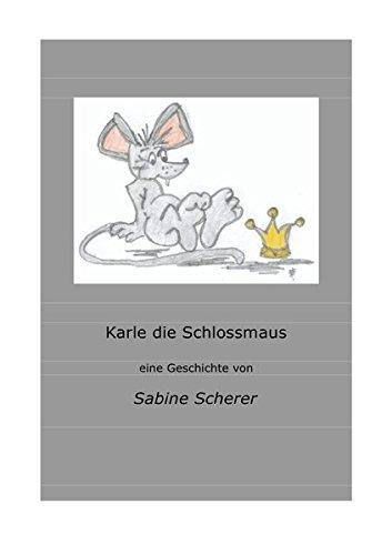 Karle die Schlossmaus: Zeitreise im Schloss Ludwigsburg