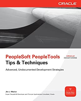 PeopleSoft PeopleTools Tips & Techniques par [Marion, Jim J.]