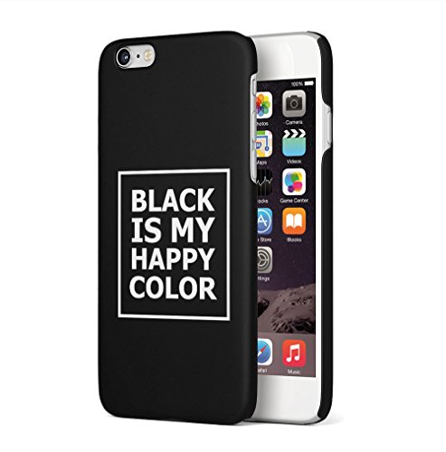 Maceste Black is My Happy Color Quote Kompatibel mit iPhone 6 / iPhone 6S SnapOn Hard Plastic Phone Protective Fall Handyhülle Case Cover -