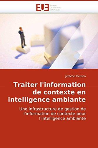 Traiter l''information de contexte en intelligence ambiante